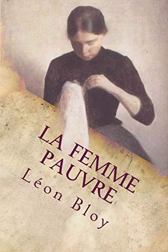 9781546346098: La femme pauvre (French Edition)