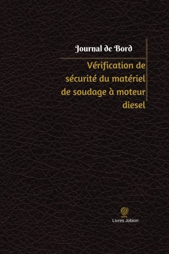 Verification de Securite Du Materiel de Soudage: Jobiorr, Livres