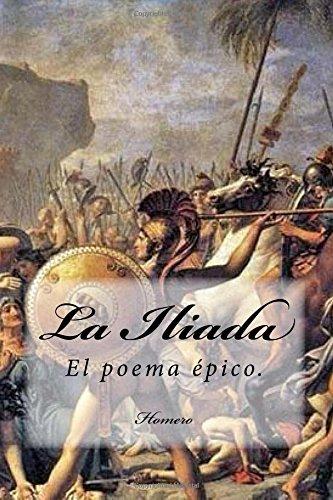 La Iliada (Spanish) Edition: Homero