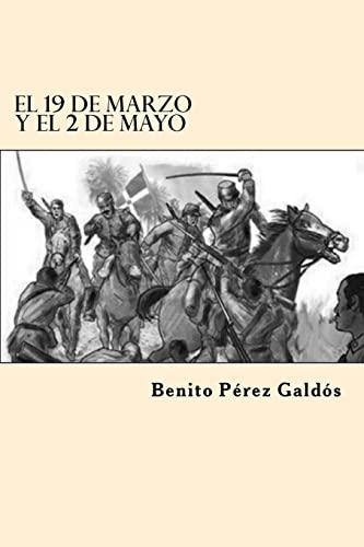 9781546368137: El 19 de Marzo y el 2 de Mayo (Spanish Edition)