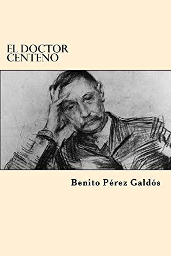 9781546368915: El Doctor Centeno (Spanish Edition)