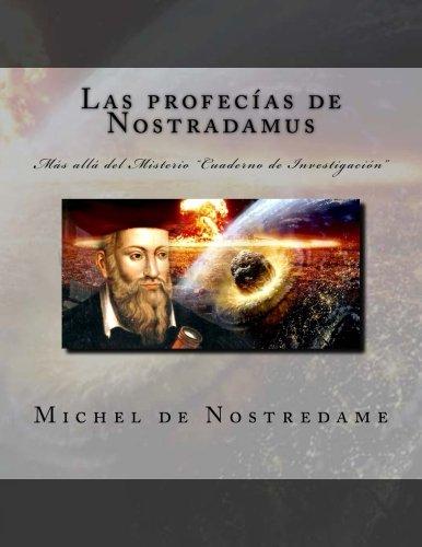 9781546369301 Las Profecías De Nostradamus Más Allá Del Misterio Cuaderno De Investigacián Abebooks De Nostredame Michel 1546369309