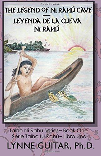 The Legend of Ni Rahú Cave: Children: Guitar Ph.D., Lynne