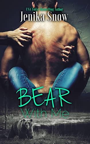 Bear with Me (Paperback): Jenika Snow