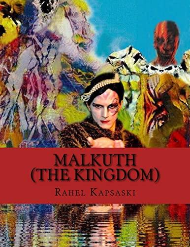 Malkuth (the Kingdom): Kapsaski, Rahel