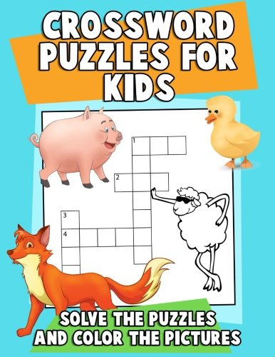 Crossword Puzzles for Kids: Solve the Puzzles and Color the Pictures: A Jumbo Children's ...
