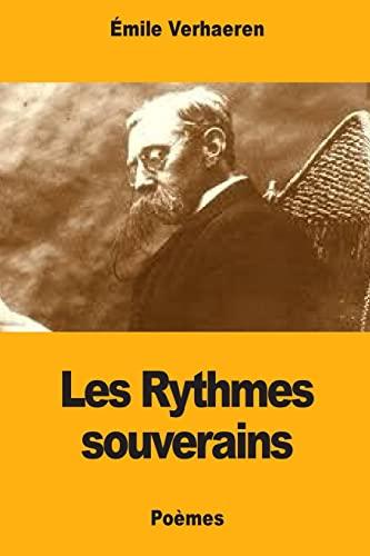 Les Rythmes Souverains: Verhaeren, Emile