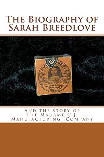 The Biography of Sarah Breedlove: And the: Trudeau, Suki