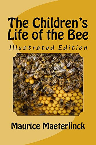 9781546384168: The Children's Life of the Bee - Illustrated Edition