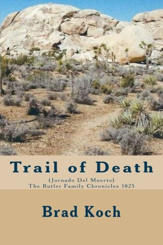 Trail of Death: Volume 5 (The Butler: Koch, Brad