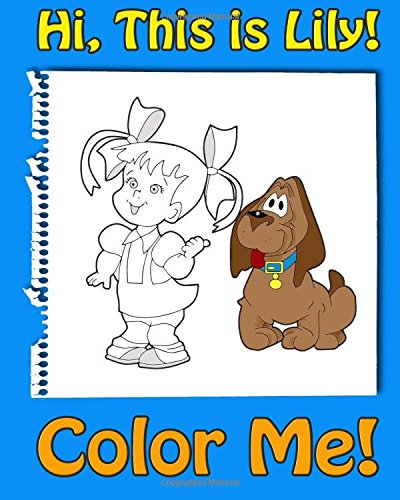 This Is Lily-Color Me! a Coloring Book: Andrews, Jessica