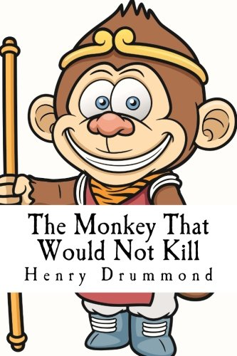 9781546429999: The Monkey That Would Not Kill