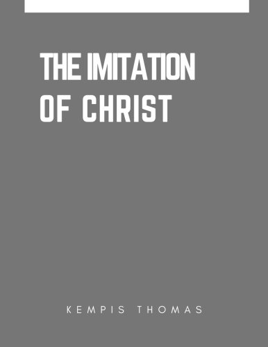The Imitation of Christ: Thomas Kempis