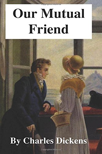 9781546452607: Our Mutual Friend