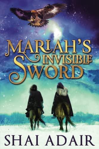 Mariah's Invisible Sword: Adair, Shai