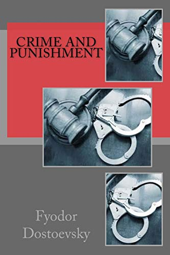 an analysis of the suffering in crime and punishment a novel by fyodor dostoevsky Crime and punishment fyodor dostoevsky buy  of crime and punishment, dostoevsky had published  is that through suffering man can expiate all his.
