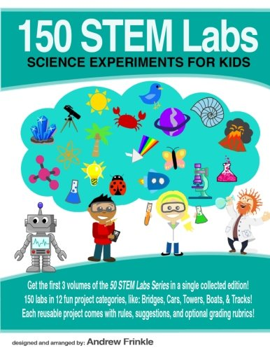 150 STEM Labs: Science Experiments for Kids (Volume 9): Andrew Frinkle