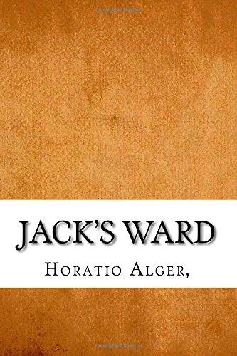 Jack's Ward: Alger, Horatio