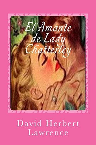 9781546476238: El Amante de Lady Chatterley (Spanish Edition)
