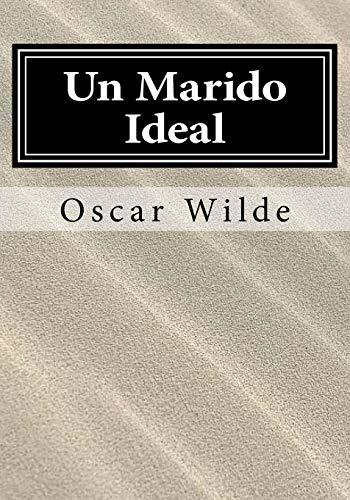 9781546484516: Un Marido Ideal (Spanish Edition)