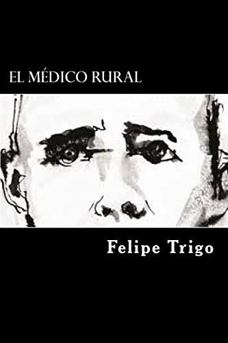 9781546490036: El Medico Rural (Spanish Edition)