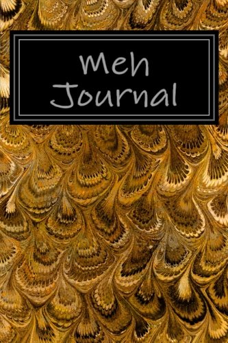 9781546501121: Meh Journal