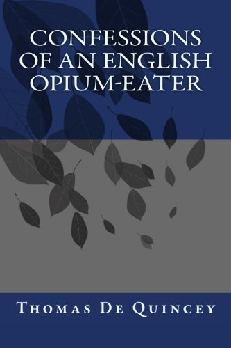 9781546503637: Confessions of an English Opium-Eater