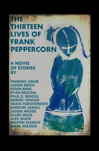 The Thirteen Lives of Frank Peppercorn: Bracha, Ryan/ Adler,