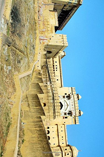 Amber Fort in Jaipur, Rajasthan, India Journal: Journal, Travel Lovers