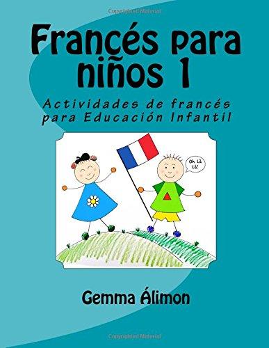 9781546523437: Francés para niños: Actividades de francés para Educación Infantil: Volume 1