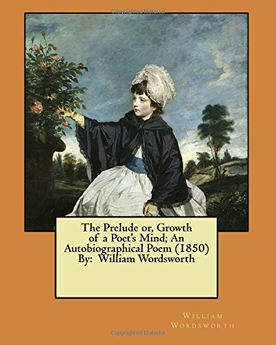 9781546531142 The Prelude Or Growth Of A Poets Mind An