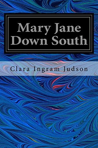 Mary Jane Down South (Paperback): Clara Ingram Judson
