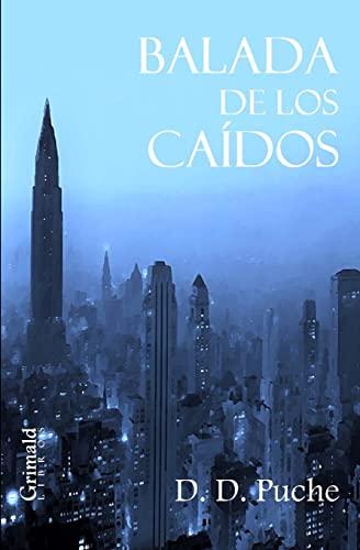 Balada de Los Ca dos (Paperback): D D Puche