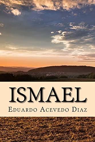 Ismael (Spanish) Edition: Diaz, Eduardo Acevedo
