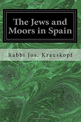 9781546559351: The Jews and Moors in Spain