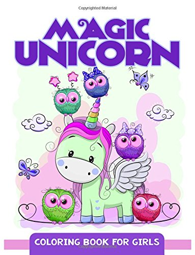 Magic Unicorn: Coloring Book for Girls, Cute Unicorn Pattern for kids and girls: Mindfulness ...