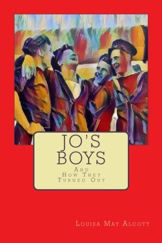 Jo's Boys: And How They Turned Out: Alcott, Louisa May