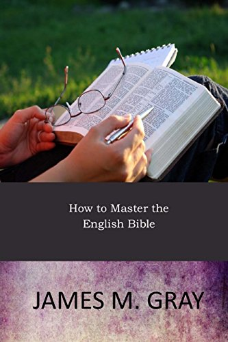 9781546573951: How to Master the English Bible