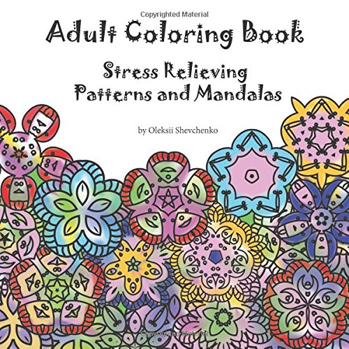 9781546582847: Adult Coloring Book - Stress Relieving Patterns and Mandalas: Volume 1