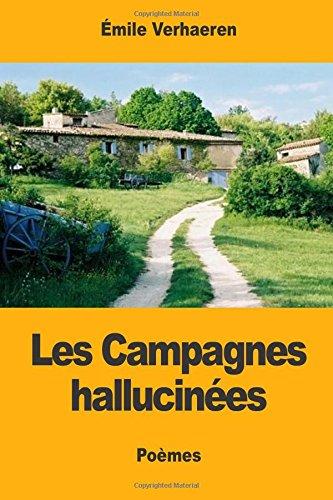 Les Campagnes Hallucin?es: Verhaeren, Emile