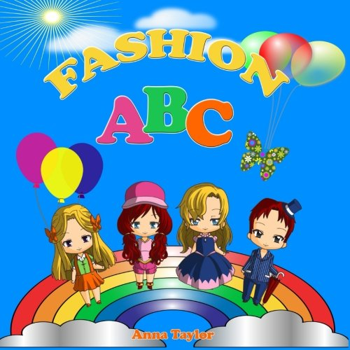 Fashion Abc. Alphabet Book & Clothes Vocabulary: Anna Taylor
