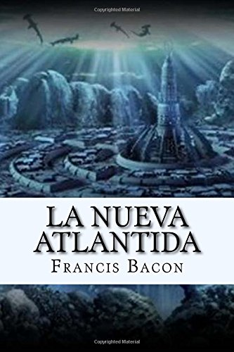 9781546607090: La Nueva Atlantida (Spanish) Edition