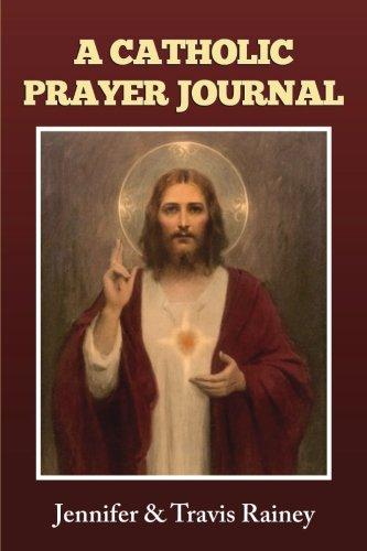 A Catholic Prayer Journal: Gift for Confirmation,: Rainey, Jennifer Harbor