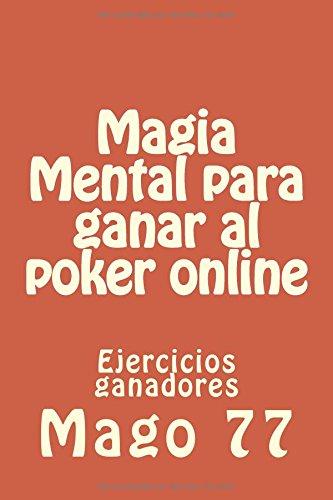 Magia mental para ganar al poker online/: Mago 77 (Corporate