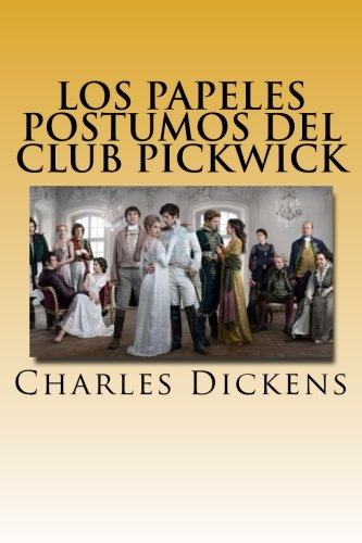 9781546608950: Los Papeles Postumos del Club Pickwick