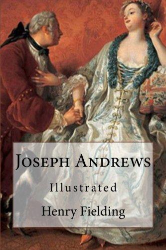 9781546626619: Joseph Andrews: Illustrated