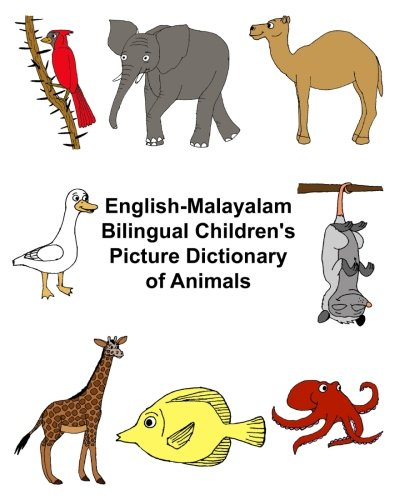 English-Malayalam Bilingual Children's Picture Dictionary of Animals: Carlson Jr, Richard