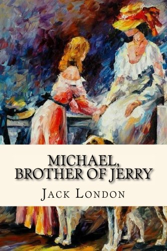 Michael, Brother of Jerry: London, Jack