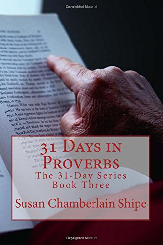 9781546642183: 31 Days in Proverbs: Wisdom 101 (The 31-Day Series) (Volume 3)