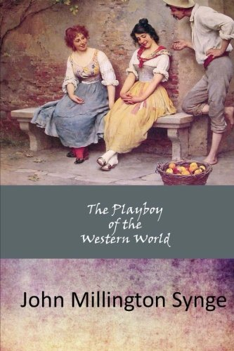 9781546661146: The Playboy of the Western World